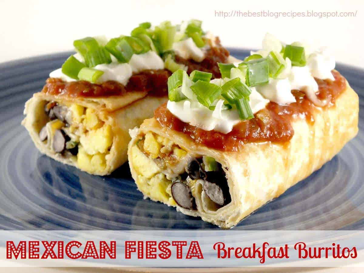 Mexican Fiesta Breakfast Burritos - The Best Blog Recipes
