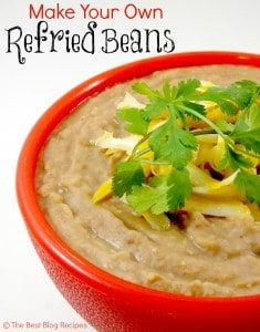 Make your own Refried Beans recipe from The Best Blog Recipes