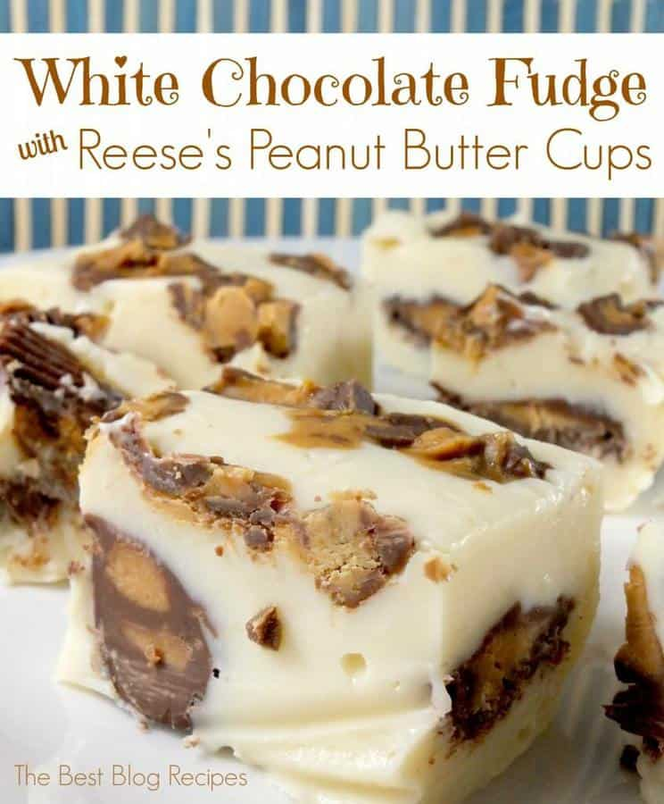 White Chocolate Reese's Peanut Butter Cup Fudge Bites   The Best Blog ...
