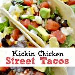 Kickin Chicken Street Tacos
