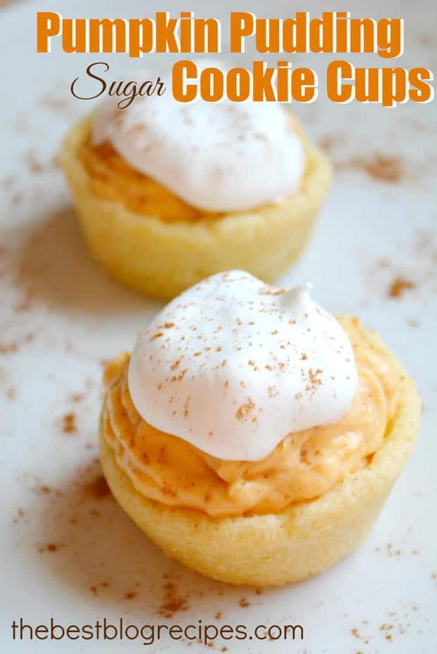 Pumpkin Pudding Sugar Cookie Cups | The Best Blog Recipes