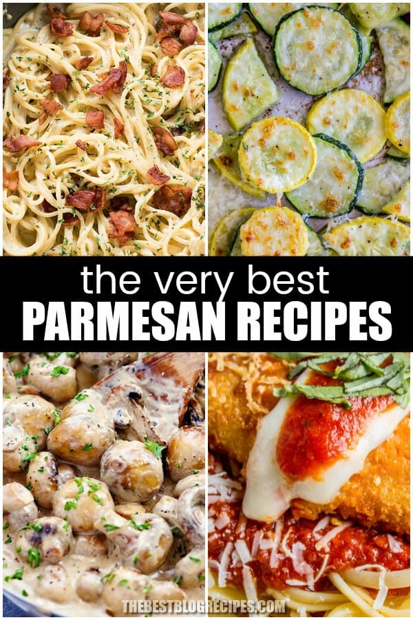 THE VERY BEST PARMESAN RECIPES