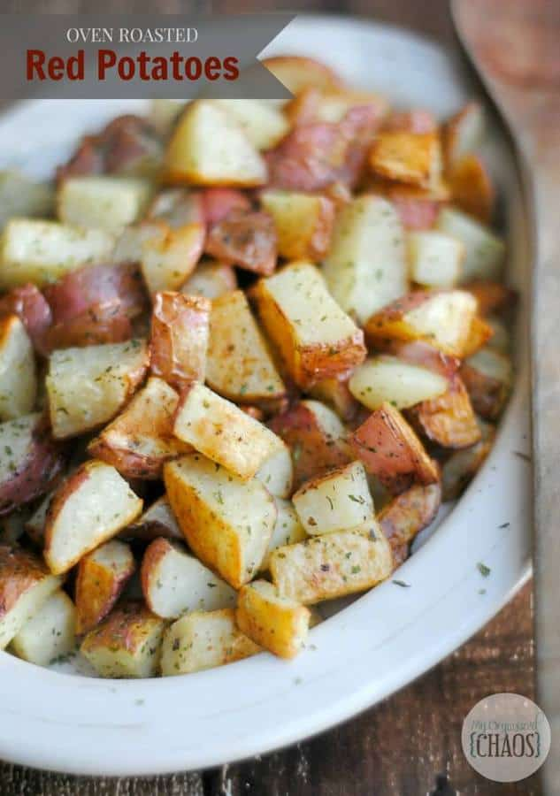 These Oven Roasted Red Potatoes from My Organized Chaos are the ...