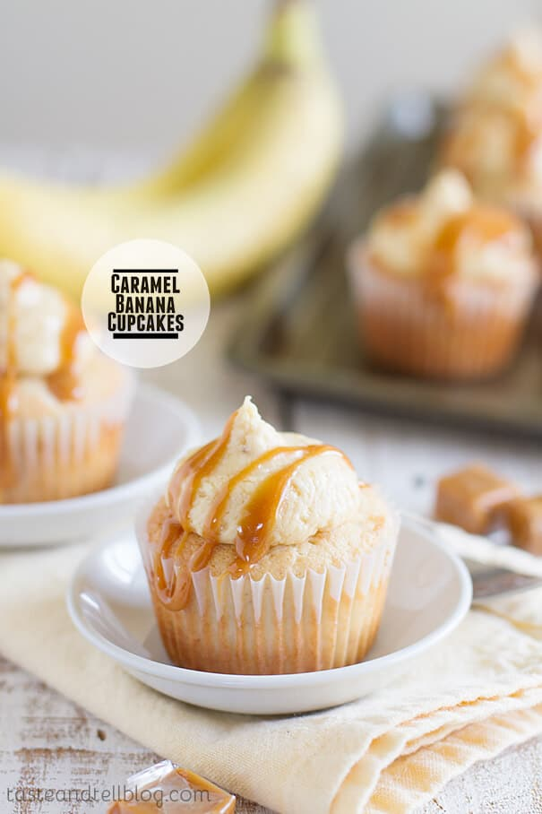 CARAMEL BANANA CUPCAKES -- Part of our 18 Recipes that prove that CARAMEL and BANANAS were meant to go together!