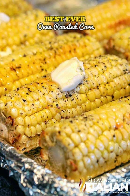 The Best Ever Oven Roasted Corn The Best Blog Recipes