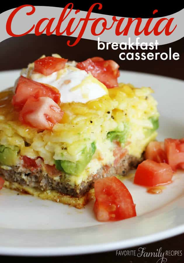 Our California Breakfast Casserole is loaded with sausage avocados and tomatoes. The perfect savory breakfast for when you get together with family and friends.