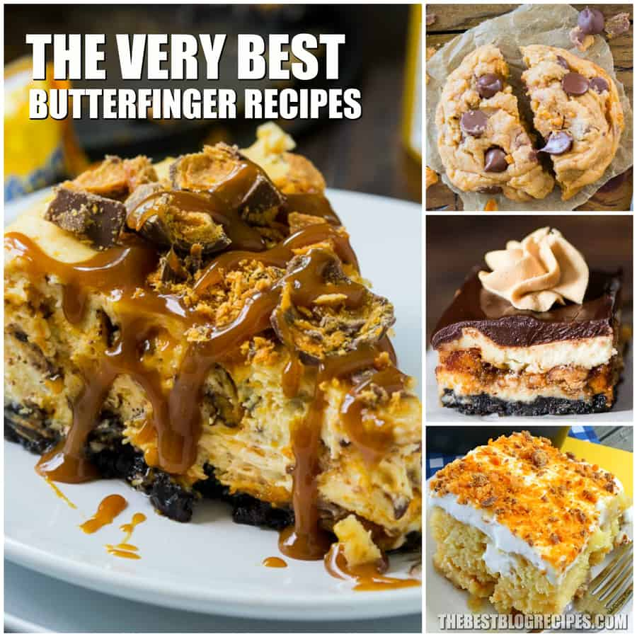The Very Best Butterfinger Recipes