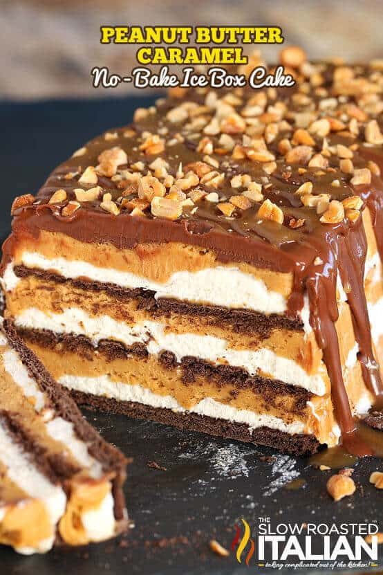 Peanut Butter Caramel No Bake Ice Box Cake - The Best Blog ...