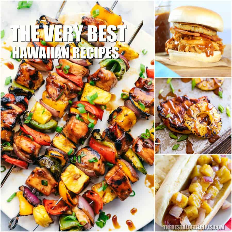 The Best Hawaiian Recipes include sweet and savory dishes that will remind you of the tropics!