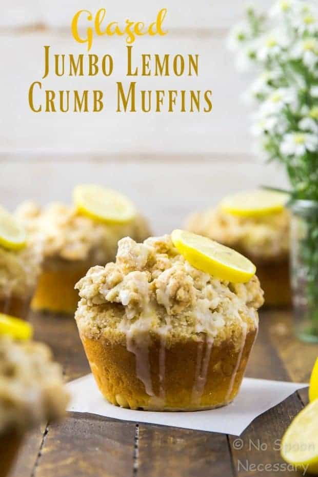 Glazed Jumbo Lemon Crumb Muffins with Yogurt - The Best Blog Recipes