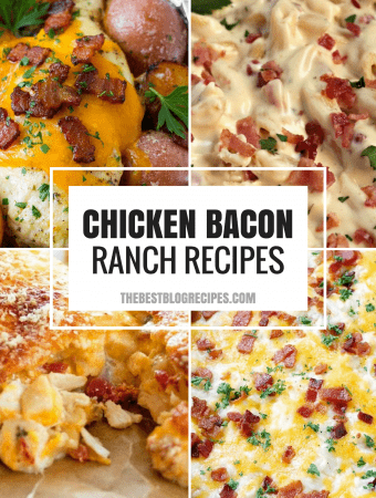 The Best Chicken Bacon Ranch Recipes