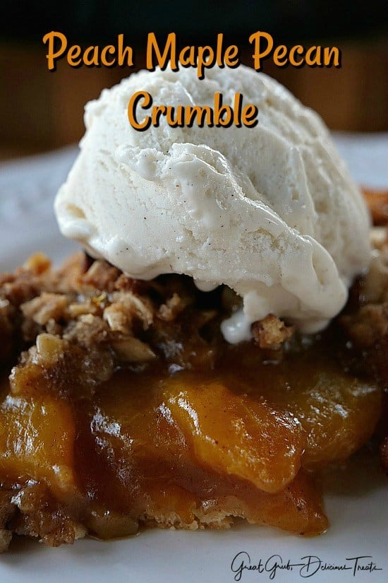 Peach Maple Pecan Crumble - The Best Blog Recipes