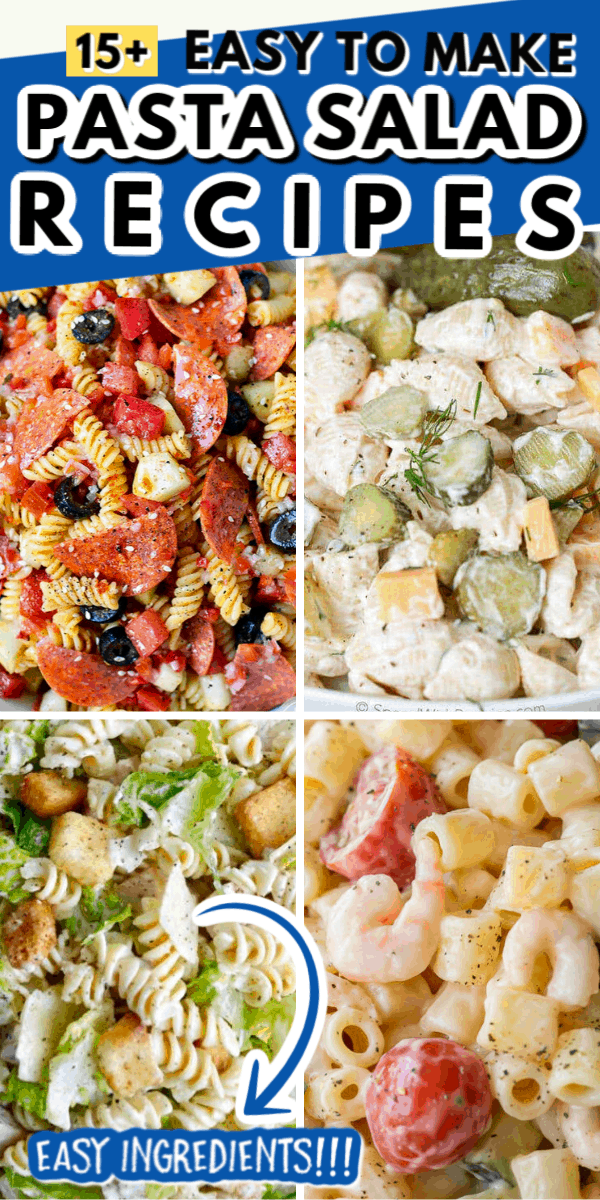15+ EASY PASTA SALAD RECIPES