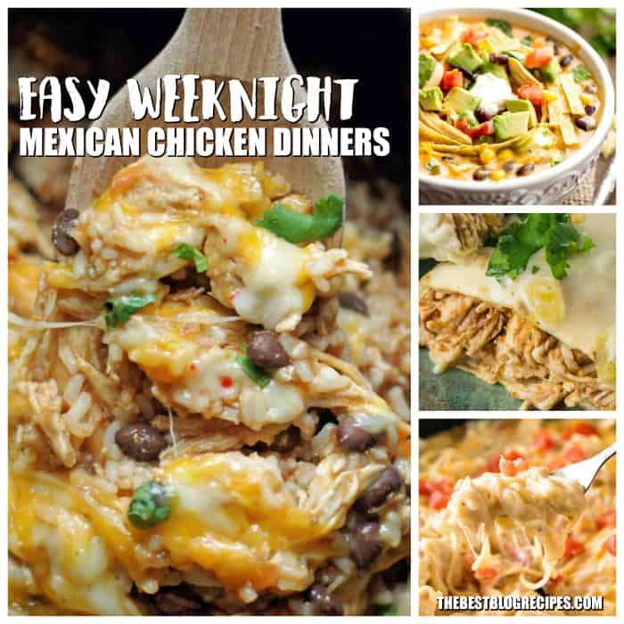 Easy Weeknight Mexican Chicken Dinners