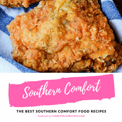 The Best Southern Comfort Food Recipes - Recipes