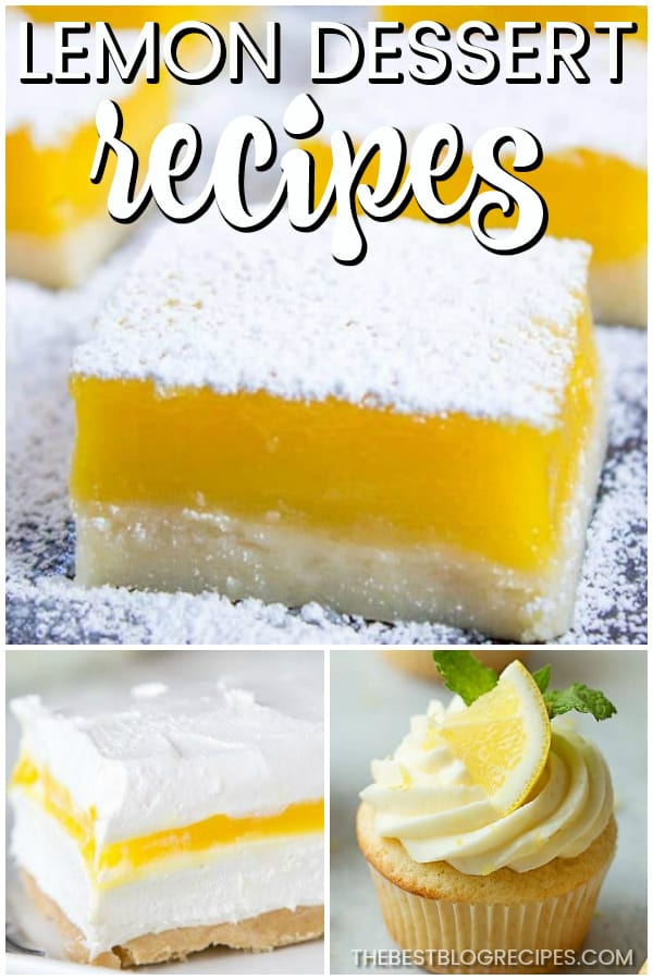 The Best Lemon Dessert Recipes are perfect for any occasion! These desserts are the perfect combination or sweet and tart and are sure to be new family favorites!