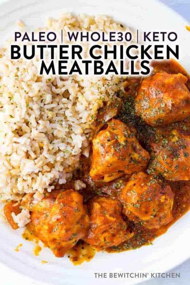 Have you been looking for an easy recipe for butter chicken meatballs but with a dairy free twist? You'll love this version, as an added bonus it's paleo, Whole30, and also fits the keto diet. Since this recipe fits almost all lifestyles, it's definitely one to have on hand!