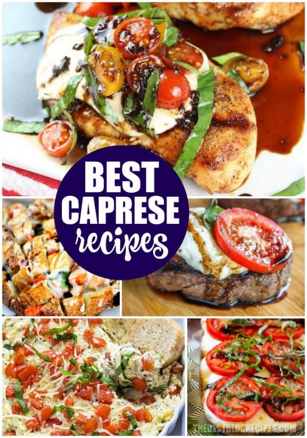 BEST CAPRESE RECIPES