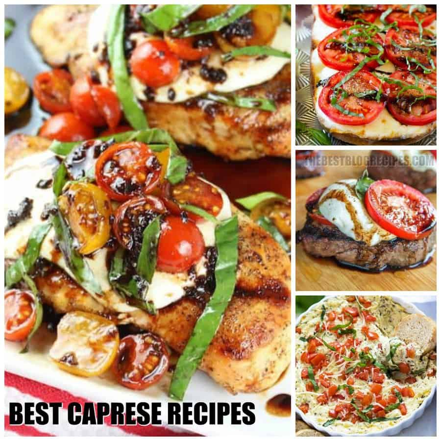THE BEST CAPRESE RECIPES