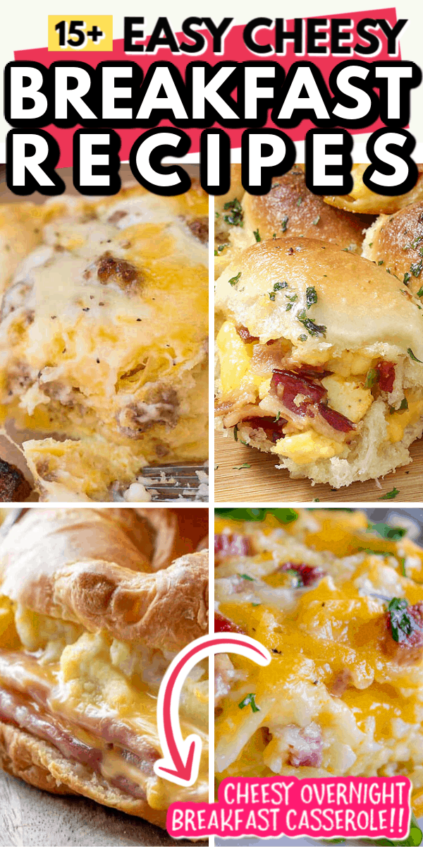 15+ EASY CHEESY BREAKFAST RECIPES
