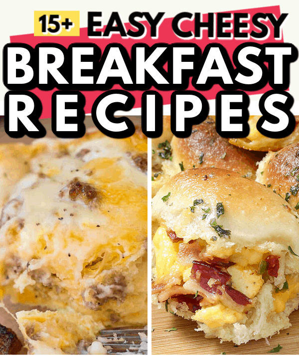 EASY CHEESY BREAKFAST RECIPES