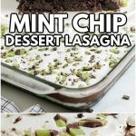 Mint Chip Dessert Lasagna