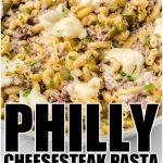 Philly Cheesesteak Pasta