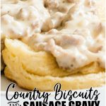 Country Biscuits and Sausage Gravy